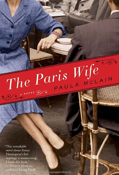 "What I am Reading: ""The Paris Wife: A Novel by Paula McLain"""